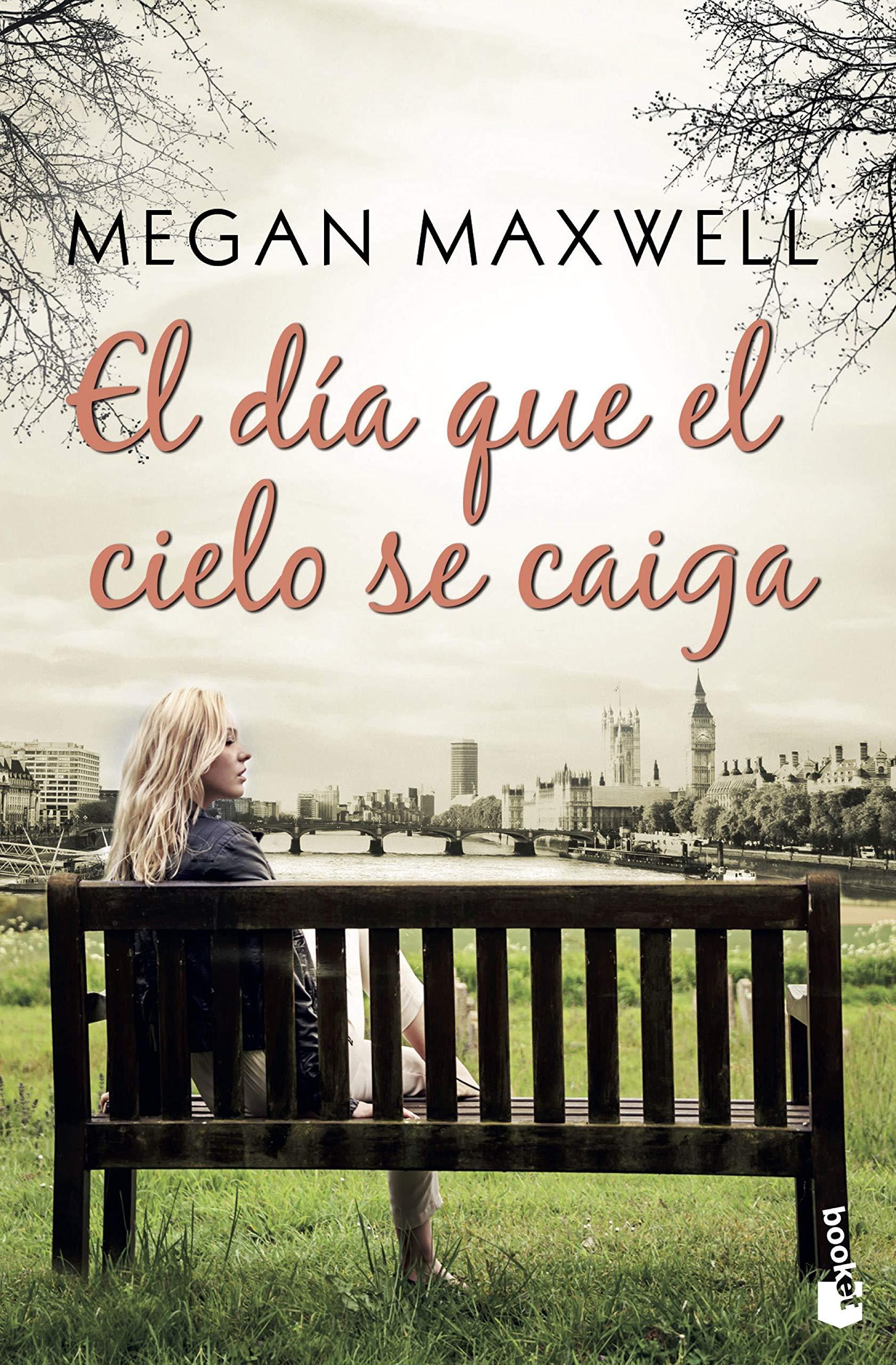 El día que el cielo se caiga (Bestseller): Amazon.es: Megan Maxwell: Libros
