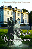 The Right Connections: A Pride and Prejudice Variation