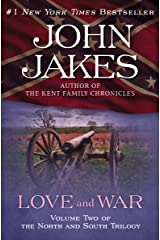"""Love and War: Part Two of the Epic """"North and South"""" Trilogy (The North and South Trilogy Book 2) Kindle Edition"""