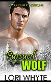 Pursued By the Wolf (A Werewolf's Curse Book 5)