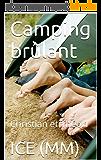 Camping brûlant: Christian et Théo.1