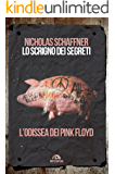 Lo scrigno dei segreti: L'odissea dei Pink Floyd
