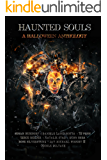Haunted Souls: A Halloween Anthology