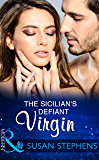 The Sicilian's Defiant Virgin (Mills & Boon Modern)