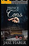 Prince of Cons: A True Crime Story