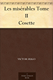 Les misérables Tome II Cosette (French Edition)