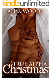 A True Alpha Christmas (Shifters in Seattle 3) : New Adult Paranormal Romance