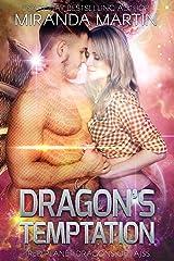 Dragon's Temptation: A SciFi Alien Romance (Red Planet Dragons of Tajss Book 15) Kindle Edition