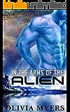 Alien Romance: In the Arms of the Alien   (Sci-Fi Romance) (Alien Abduction Romance)