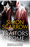 Traitors of Rome (Eagles of the Empire 18): Roman army heroes Cato and Macro face treachery in the ranks