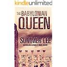 The Babylonian Queen: A Christian Novel