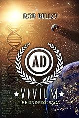 Vivium: The Undying Saga (Starcall Book 95) Kindle Edition
