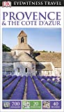 DK Eyewitness Travel Guide Provence & The Cote d'Azur (Eyewitness Travel Guides) 2016