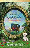 A Puzzling Amish Murder: An Amish Cozy Mystery (Ettie Smith Amish Mysteries Book 23)