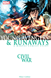 Civil War: Young Avengers & Runaways: Young Avengers and Runaways