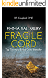 Fragile Cord: A gripping psychological thriller (DS Coupland Book 1)