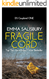 Fragile Cord: A gripping psychological thriller (DS Coupland Book 1) (English Edition)