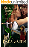 Unbreakable Heart (Legend of the King's Guard Book 2)