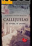 Callejuelas: Ni olvido ni perdón