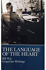 The Language of the Heart: Bill W's Grapevine Writings Hardcover