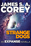 Strange Dogs (Expanse) (English Edition)