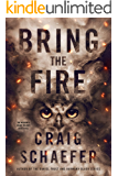 Bring the Fire (The Wisdom's Grave Trilogy Book 3) (English Edition)