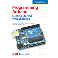 Programming Arduino: Getting Started with Sketches, Second Edition (Tab) (English Edition)