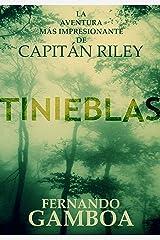 TINIEBLAS (Las aventuras del capitán Riley nº 2) (Spanish Edition) Kindle Edition