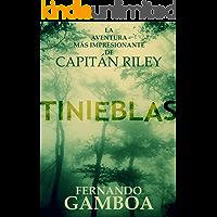 TINIEBLAS (Las aventuras del Capitán Riley nº 2)