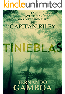 TINIEBLAS (Las aventuras del Capitán Riley nº 2) (Spanish Edition)