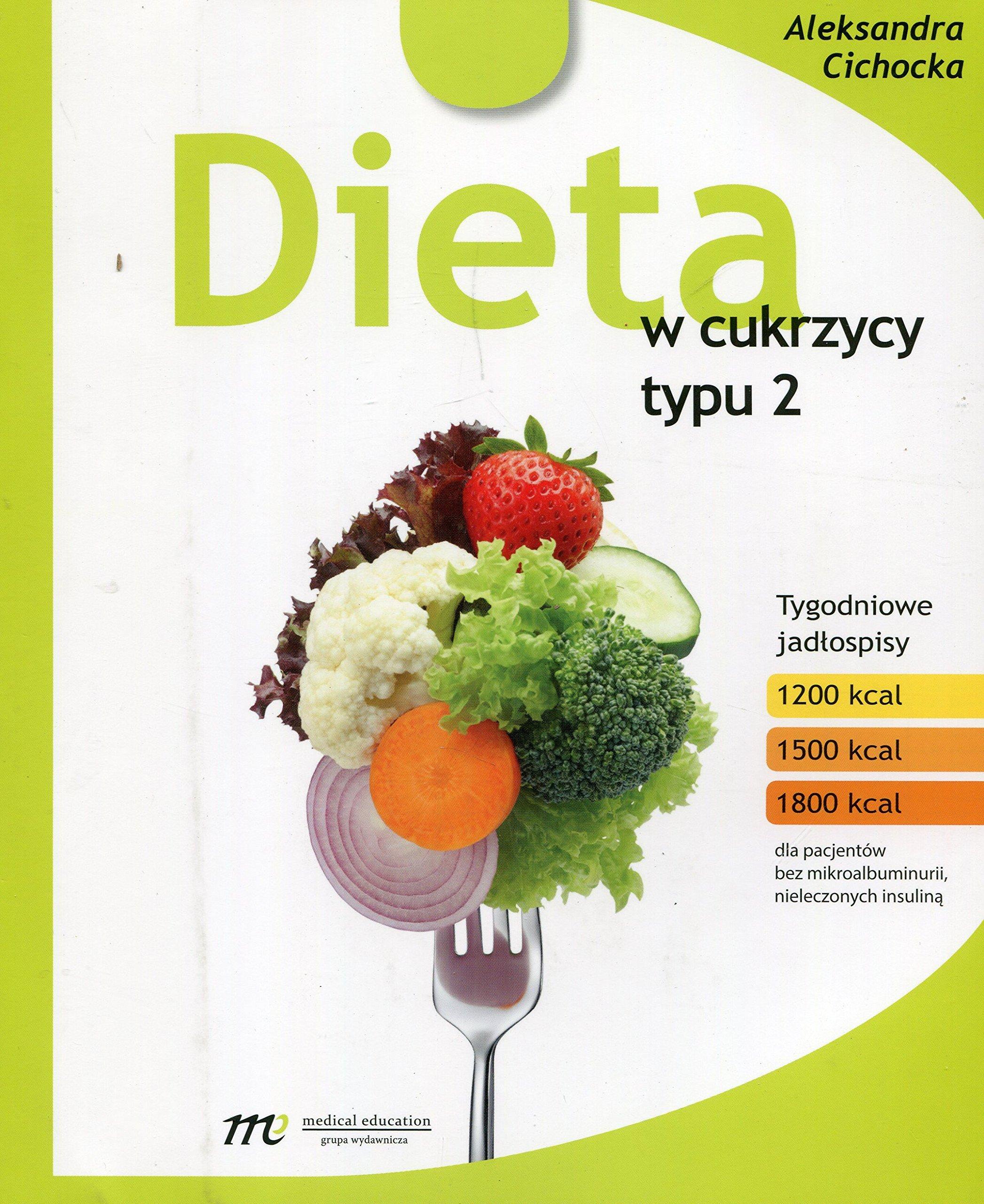 Dieta W Cukrzycy Typu 2 Aleksandra Cichocka 9788365471109 Amazon