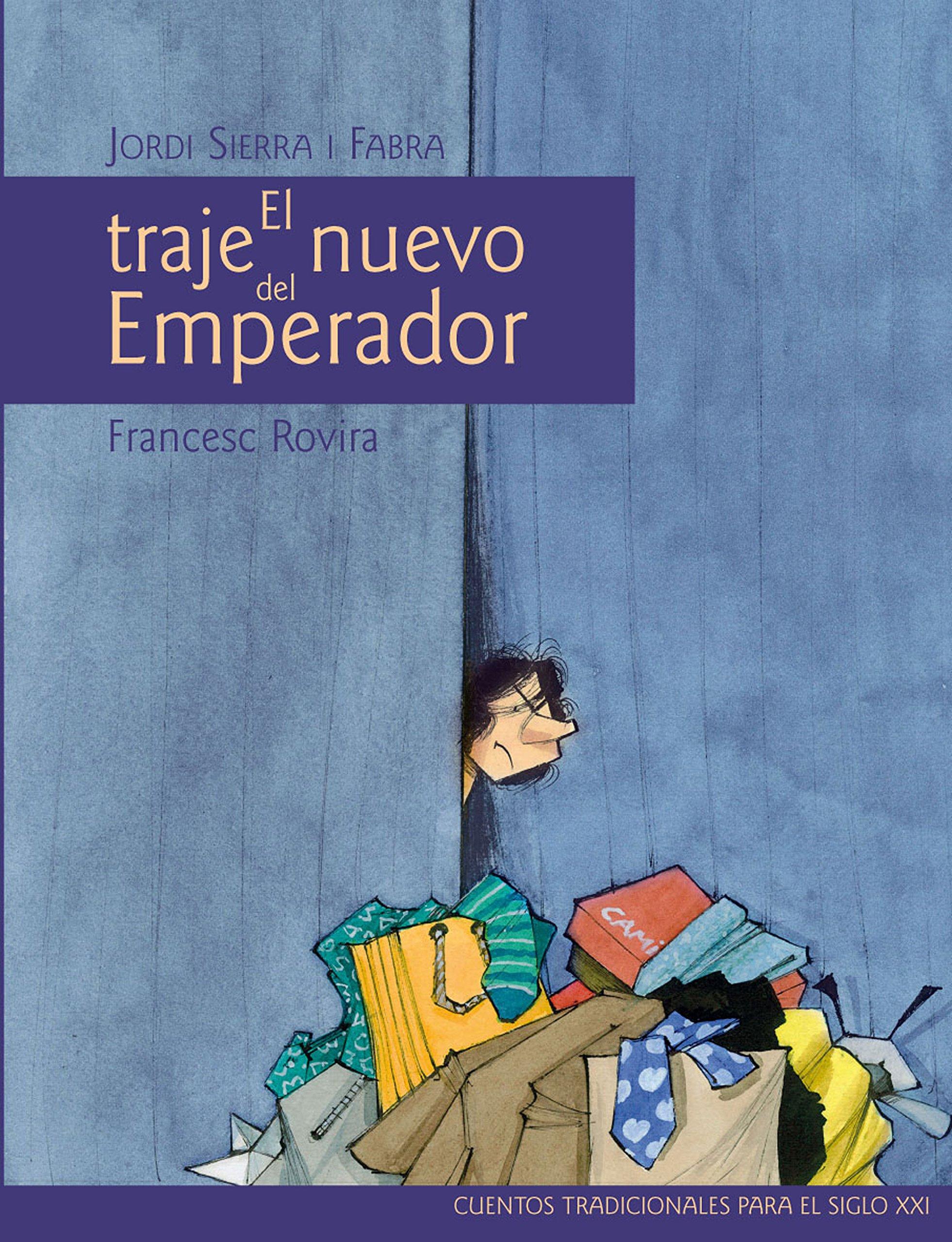El traje nuevo del Emperador: Jordi; Rovira, Francesc (il ...