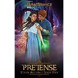 Pretense (Elven Alliance Book 5)