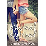 Blackmail Boyfriend (Boyfriend Chronicles Book 1)