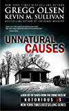 Unnatural Causes: From the Crime Files of Notorious USA (English Edition)