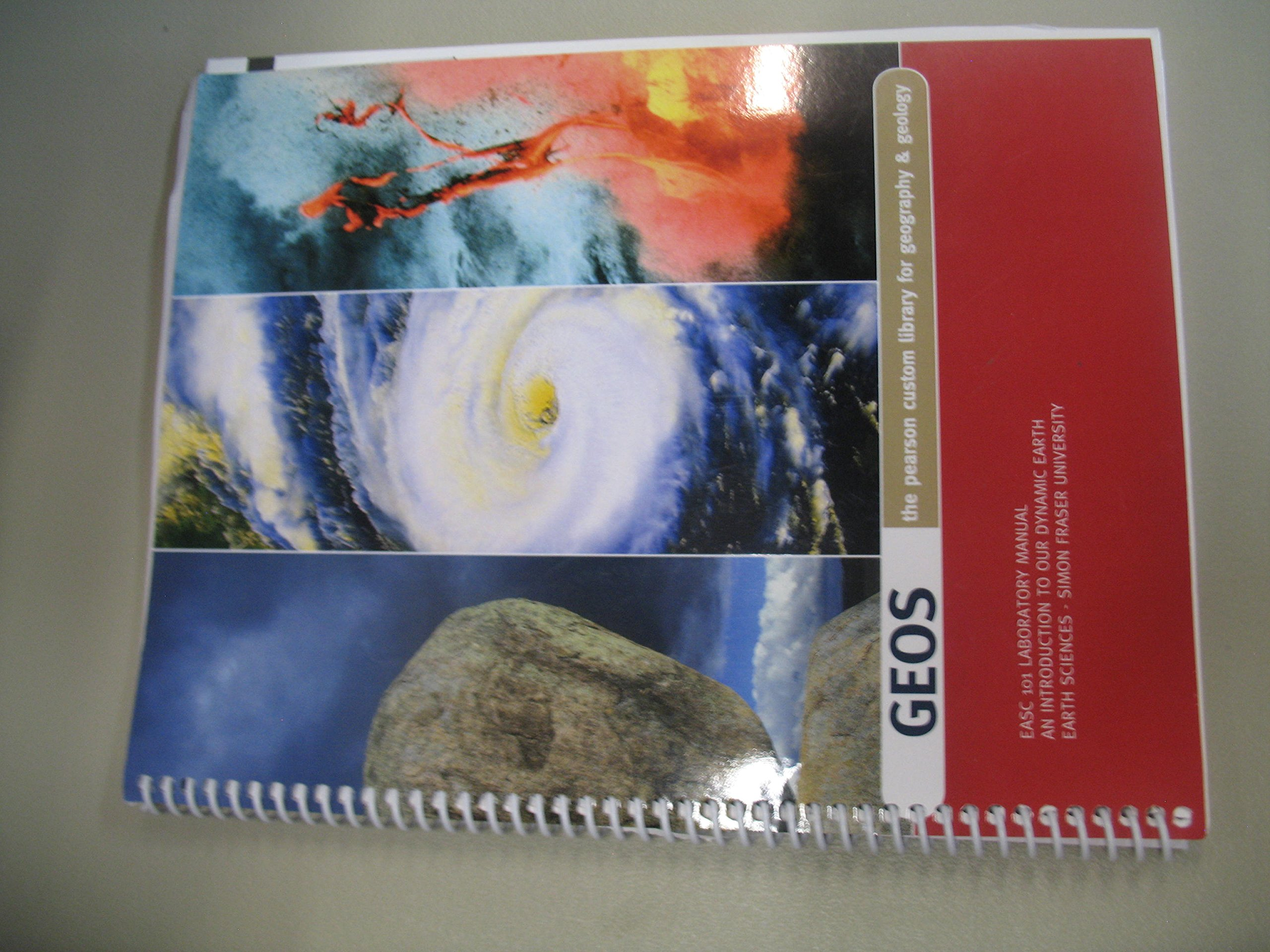 GEOS The Pearson Custom Library for Geography and Geology EASC 101 Laboratory  Manual An Introduction to Our Dynamic Earth - Earth Sciences - Simon Fraser  ...