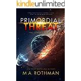 Primordial Threat (The Exodus Series Book 1)