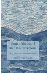 Born of the Island and Other Sea Stories Kindle Edition