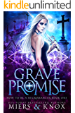 Grave Promise (How To Be A Necromancer Book 1)