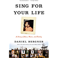 Sing for Your Life: A Story of Race, Music, and Family book cover