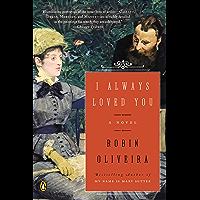 I Always Loved You: A Novel book cover