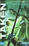 Taken (Quest for Truth, Book 1)