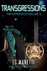 Transgressions: The Apprentice, Volume 3 (The Twelve Systems Chronicles) Kindle Edition