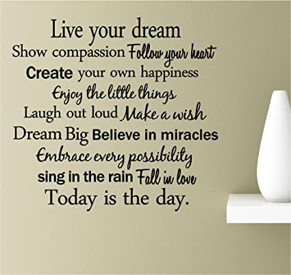 Amazoncom Live Your Dream Show Compassion Follow Your Heart Create