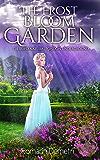 The Frost Bloom Garden (The Supernatural London Underground Book 2)