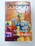 Mrityunjaya The Death Conqueror