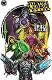 Justice League Odyssey Vol. 1: The Ghost Sector (JLA (Justice League of America))
