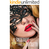 A Sociedade Secreta: volume 1