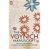 The Voynich Manuscript: The Complete Edition of the World' Most Mysterious and Esoteric Codex (WATKINS PUBLISH)