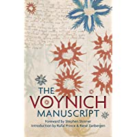 The Voynich Manuscript: The World's Most Mysterious and Esoteric Codex